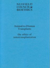Animal to Human Transplants The ethics of Xenotransplantation